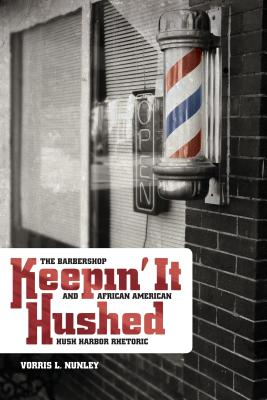 Keepin' It Hushed By Nunley, Vorris